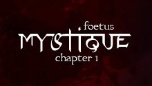 Mystique Chapter 1: Foetus HD
