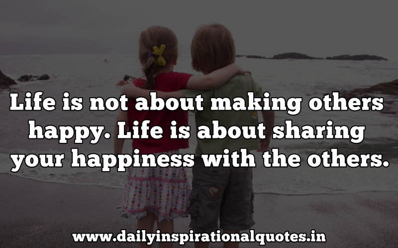 inspirational quotes about life and happiness and love